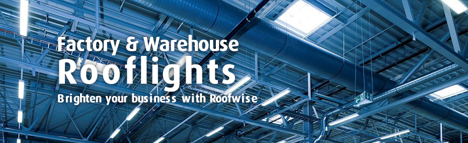Factory Rooflight Services